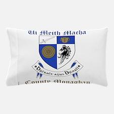 Ui Meith Macha - County Monaghan Pillow Case
