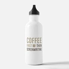 Coffee Then Screenwrit Water Bottle