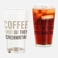 Coffee Then Screenwriting Drinking Glass
