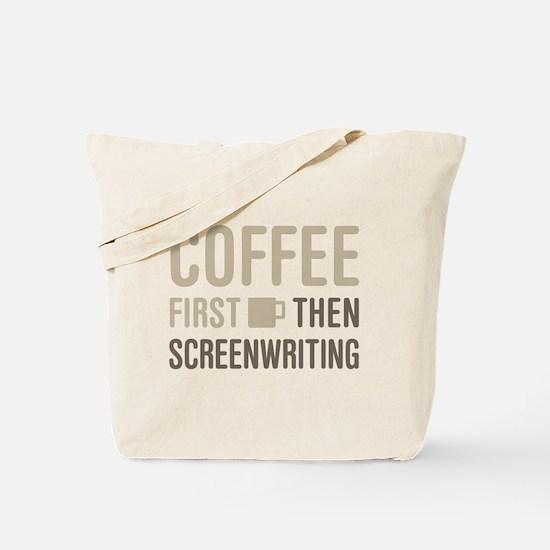 Coffee Then Screenwriting Tote Bag