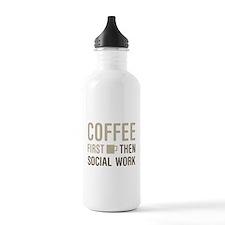Coffee Then Social Wor Water Bottle