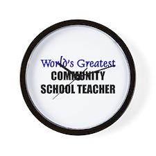 Worlds Greatest COMMUNITY SCHOOL TEACHER Wall Cloc