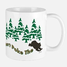 DONT POKE THE BEAR Mugs
