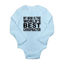 My Mom Is The Worlds Best Chiropractor Body Suit