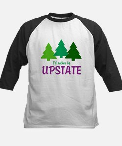 I'D RATHER BE UPSTATE Tee