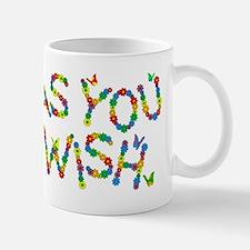 As You Wish Small Mugs