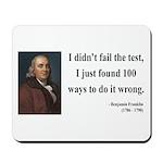 Benjamin Franklin 13 Mousepad