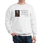 Benjamin Franklin 13 Sweatshirt
