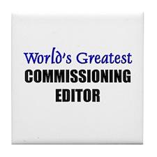 Worlds Greatest COMMISSIONING EDITOR Tile Coaster