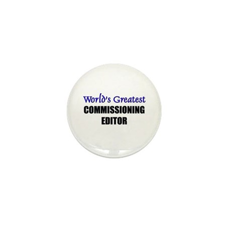 Worlds Greatest COMMISSIONING EDITOR Mini Button