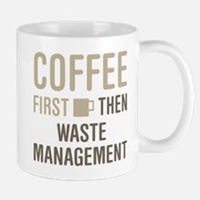 Coffee Then Waste Management Mugs