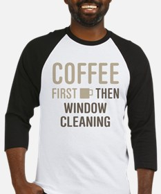 Coffee Then Window Cleaning Baseball Jersey