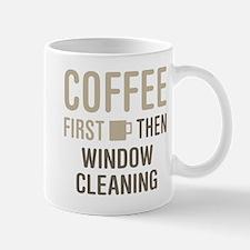 Coffee Then Window Cleaning Mugs