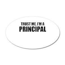 Trust Me, I'm A Principal Wall Decal