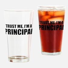 Trust Me, I'm A Principal Drinking Glass