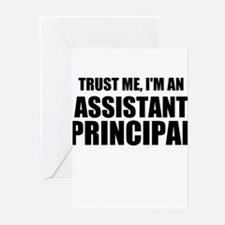 Trust Me, I'm An Assistant Principal Greeting Card