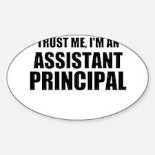 Trust Me, I'm An Assistant Principal Decal