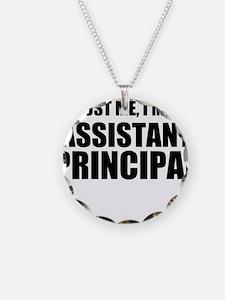 Trust Me, I'm An Assistant Principal Necklace