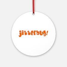 jitterbug Round Ornament