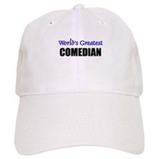 Worlds Greatest COMEDIAN Baseball Cap