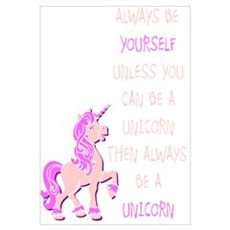 always be yourself unless you can be a unicorn Framed Print