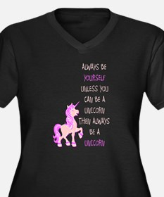 always be yourself unless you ca Plus Size T-Shirt