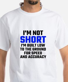 Im Not Short T-Shirt