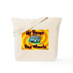 My House Has Wheels Tote Bag