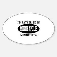 I'd Rather Be in Minneapolis, Oval Decal