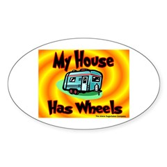My House Has Wheels Oval Decal