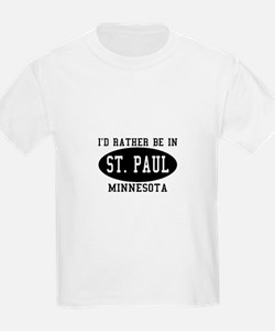 I'd Rather Be in St. Paul, Mi T-Shirt