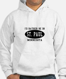 I'd Rather Be in St. Paul, Mi Hoodie