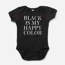 Black Is My Happy Color Baby Bodysuit