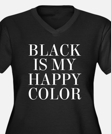 Black Is My Happy Color Plus Size T-Shirt