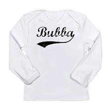 Funny Bubba Long Sleeve Infant T-Shirt