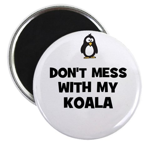 """don't mess with my koala 2.25"""" Magnet (10 pack)"""