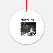 Adopt Me I Am Good. Round Ornament