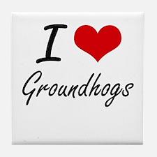 I love Groundhogs Artistic Design Tile Coaster