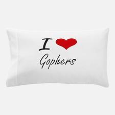 I love Gophers Artistic Design Pillow Case