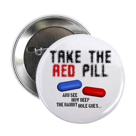 Take the red pill... Button