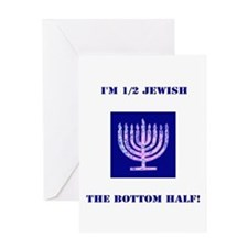 Funny Im 1/2 Jewish, the Bottom Hal Greeting Cards