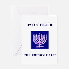 Funny Im 1/2 Jewish, the Bottom Hal Greeting Cards