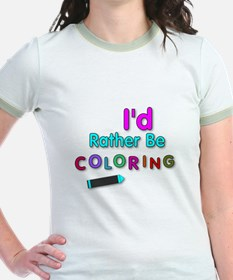 I'd Rather Be Coloring Silly Phrase T-Shirt