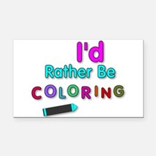 I'd Rather Be Coloring Silly Phrase Rectangle Car