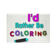 I'd Rather Be Coloring Silly Phrase Magnets