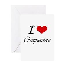 I love Chimpanzees Artistic Design Greeting Cards