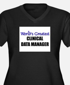 Worlds Greatest CLINICAL DATA MANAGER Women's Plus