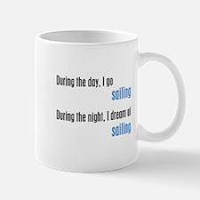 I Dream Sailing Mug