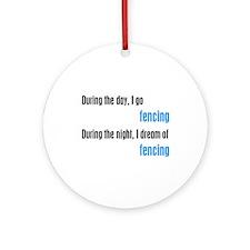 I Dream Fencing Ornament (Round)