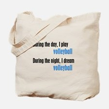 I Dream Volleyball Tote Bag